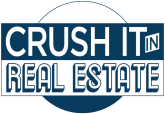 Crush It In Real Estate